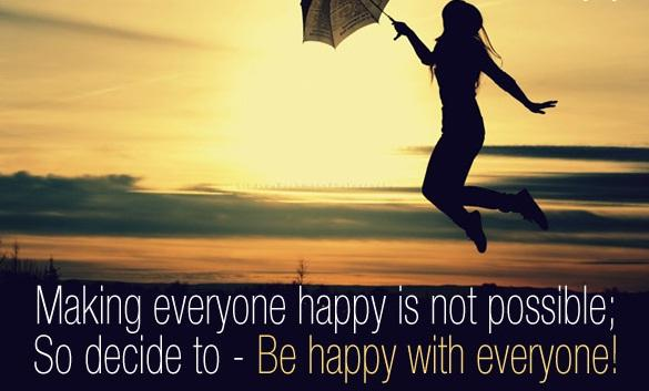 Making everyone happy is not possible