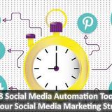 Top 8 Social Media Automation Tools to Boost your Social Med...