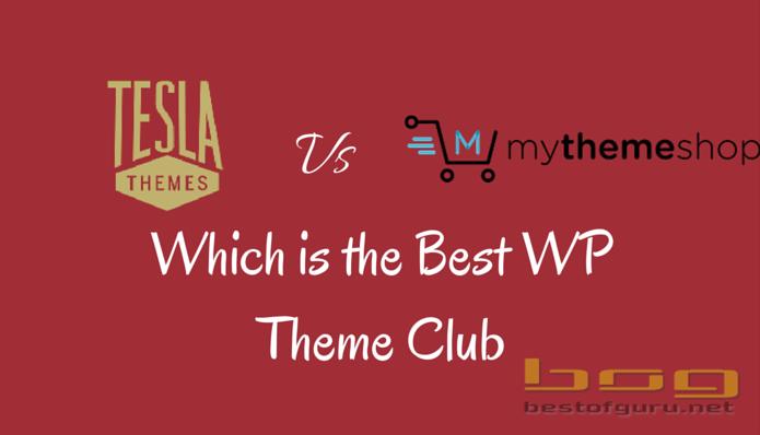 TeslaThemesVsMyThemeShop- Which is the best WP Theme Club?
