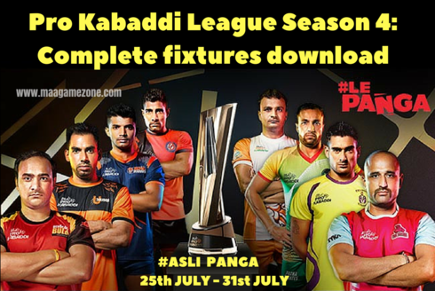 Pro Kabaddi League Season 4: Complete fixtures download