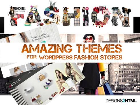 4 Amazing Themes for WordPress Based Fashion Stores