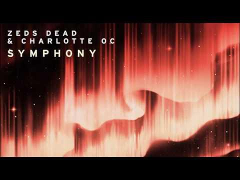 Zeds Dead x Charlotte OC - Symphony - New Music   Daniel Zeevi