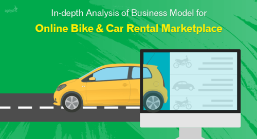In-depth Analysis of Business Model for Online Bike & Car Rental Marketplace