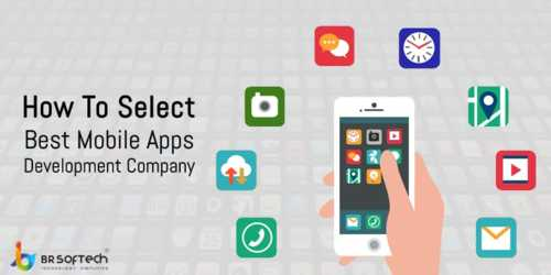 5 Tips for Selecting Best Mobile App Development Company