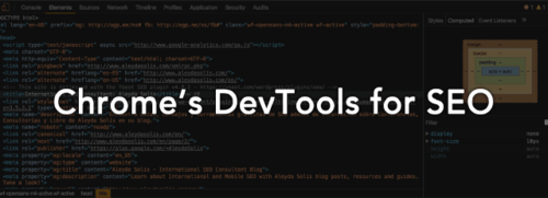 10 ways to use DevTools to carry out your own SEO audit