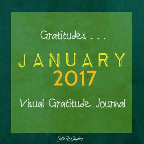 Gratitudes 2017 ~ Kick off