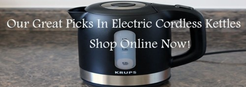 Discover Most Successful Electric Cordless Kettles And Their Usefulness