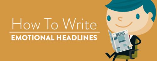 How to Write Emotional Headlines to Get More Shares - CoSchedule