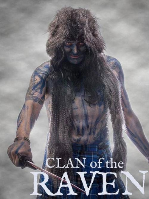 Clan of the Raven - Hollywood free movies