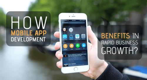 How Mobile App Development Benefits in Rapid Business Growth... via Kathy johnson