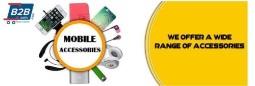Mobile Phones and Accessories at Wholesale Prices via b2b adda