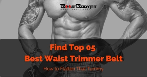 Top 5 - The Best Waist Trimmer Belt Reviews 2017: All You Need To Know