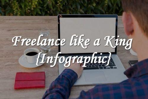 Freelance like a King {Infographic}