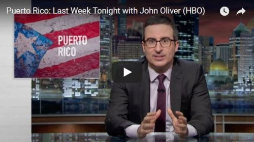 Puerto Rico: Last Week Tonight with John Oliver (HBO) from 2... via Colin Sydes