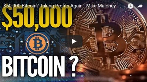 $50,000 Bitcoin? Taking Profits Again - Mike Maloney                                                                                                                                                    #Cry... via Colin Sydes