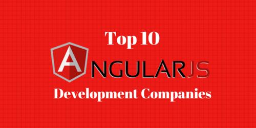 Top 10 Trusted AngularJS Development Companies & Developers
