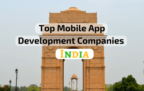 Top 10 Best Mobile App Development Companies in India  Trusted Mobile App Developers 2018