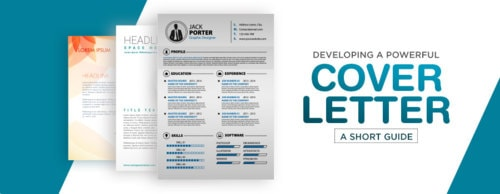Developing a powerful cover letter: A short guide