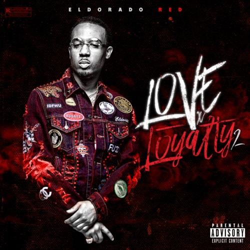 #EldoradoRed - Love x Loyalty 2 - Trap Music - Download & St... via DJ Fresh2def
