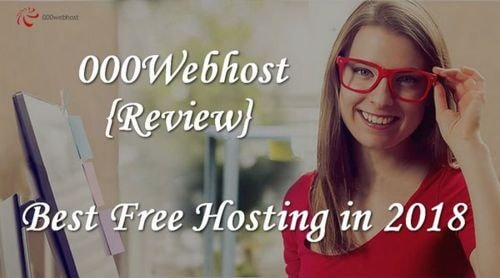 000Webhost Review - Best Free Hosting in 2018