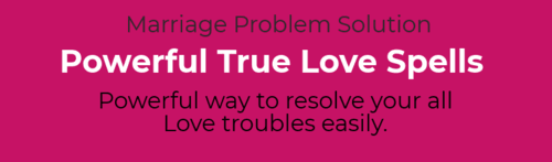 Are you searching your true love? But after so much try you ... via Marriageproblem Solution