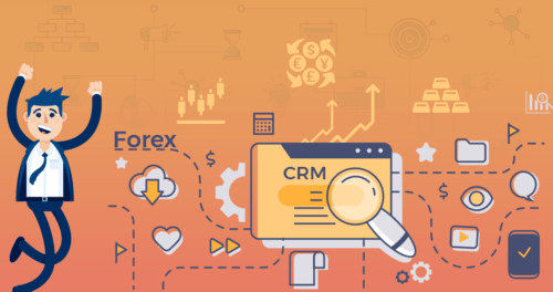 How to Choose the Best Forex CRM for Your Forex Business? | Blog