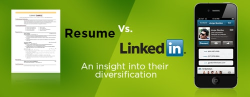 Resume Vs. LinkedIn: An insight into their diversification