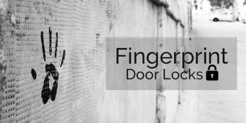 11 Best Fingerprint Door Locks to Ditch Your Mechanical Keys