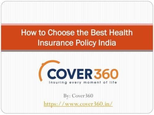 Choose the Best Health Insurance Policy via sandeep kaur