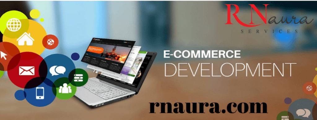 ecommerce website development company via rnaura services