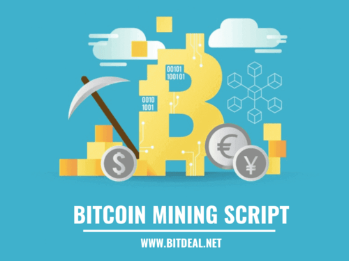 Bitcoin Mining Script & Cloud Mining Software - Bitdeal