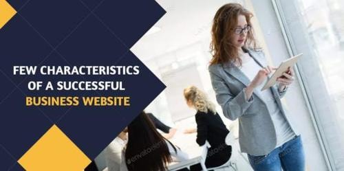 9 Characteristics of a Successful Business Website