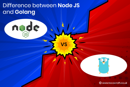 Difference between Node JS and Golang - Tecocraft