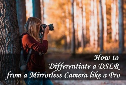 How to Differentiate a #DSLR from a Mirrorless Camera like a... via Amit Verma