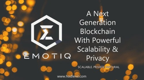 Emotiq: A Next Generation Blockchain With Powerful Scalability & Privacy