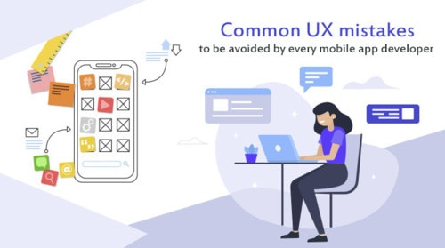 UX mistakes that a mobile app developers should avoid