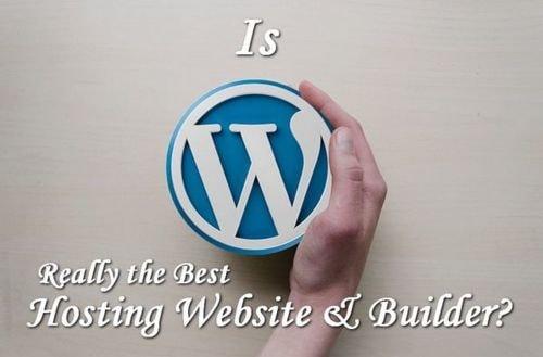 Is #WordPress Really the Best #Hosting #Website and Builder?... via Amit Verma