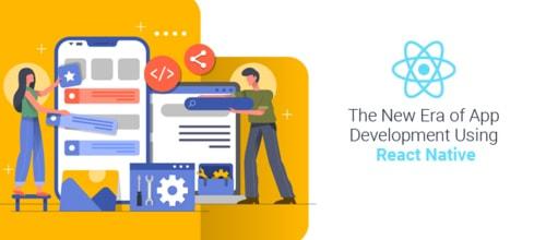 The New era of app development using React Native