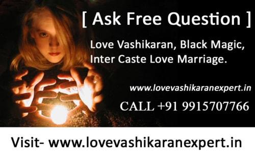 Ask Free Question- About Love Vashikaran, Love Back, Inter C... via Raj shashtri