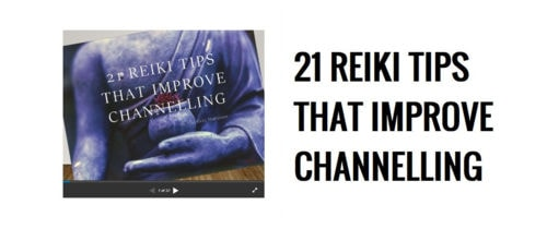 21 Reiki Tips that Improve Channelling & Healing