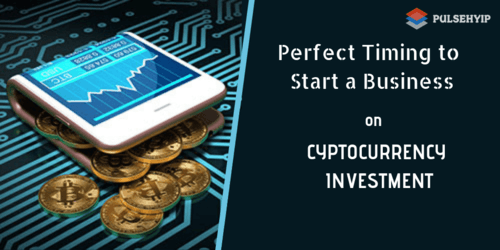 Right time to start business with cryptocurrency investment