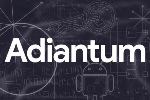 Google Adiantum- Fast Storage Encryption Mode For Smartphones