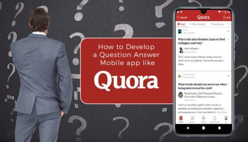 How to Develop a #Question_Answer #Mobile_app like #Quora via Rachana