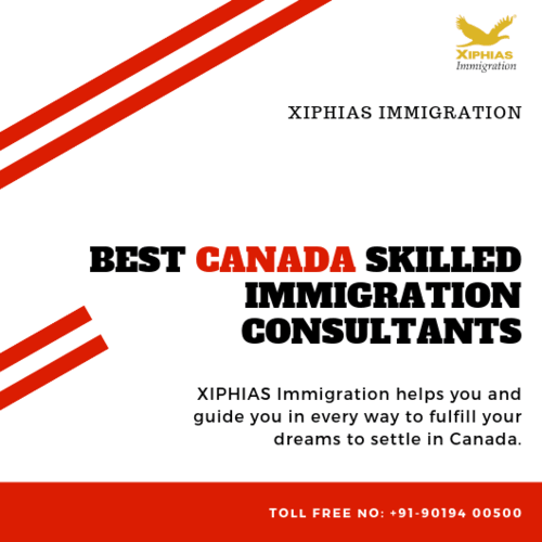 Best Canada Skilled Immigration Consultants via XIPHIAS IMMIGRATION