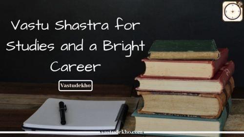 Vastu Shastra for Studies and a Bright Career I VASTUDEKHO via Santhosh Kumar