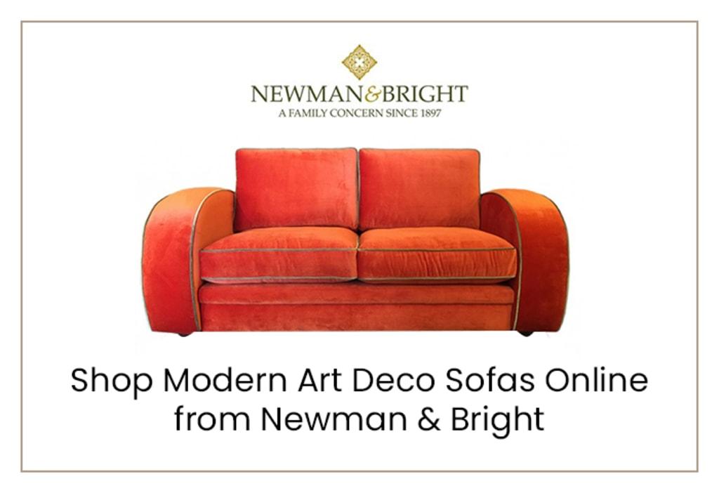 Shop Modern Art Deco Sofas Online from Newman & Bright via Newman & Bright