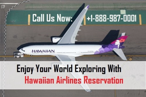 Enjoy Your Beautiful Journey with Hawaiian Airlines Reservations