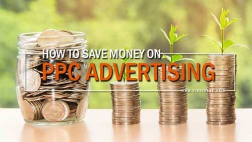 How to Save Money on PPC Advertising | First Page