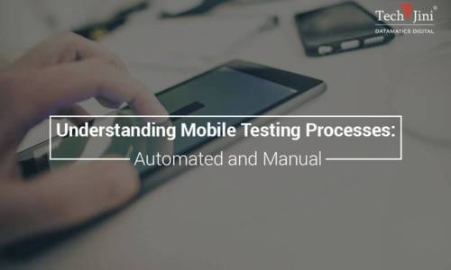Understanding Mobile Testing Processes: Automated and Manual