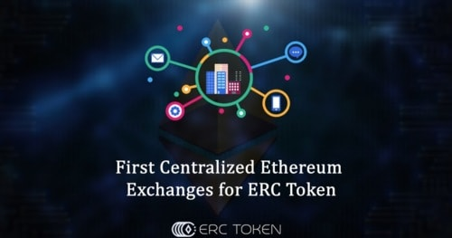 ERCToken.Exchange: First Centralized Ethereum Exchanges for ERC Tokens